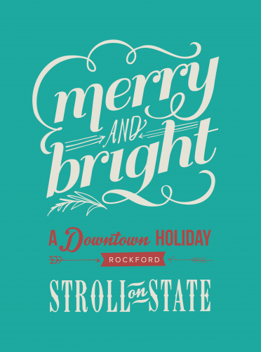 "7th Annual ""Stroll on State"" Holiday Celebration in Rockford, IL"